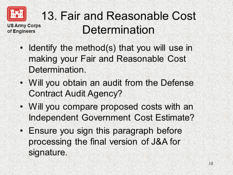 13. Fair and Reasonable Cost Determination