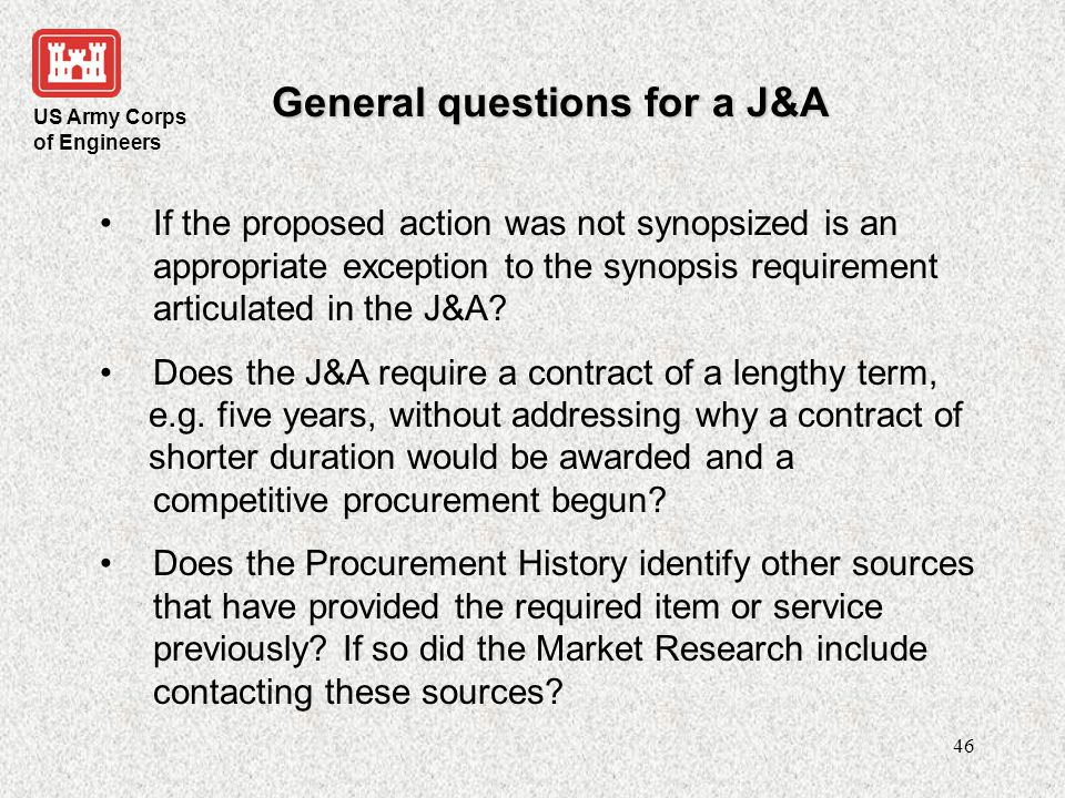 General questions for a J&A