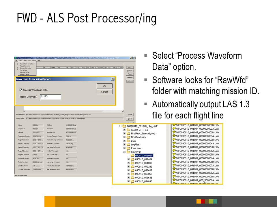 FWD - ALS Post Processor/ing