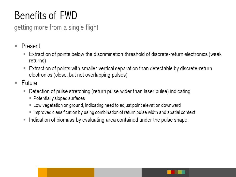 Benefits of FWD getting more from a single flight