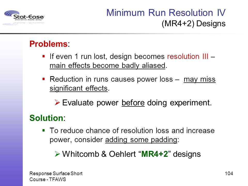 Minimum Run Resolution IV (MR4+2) Designs