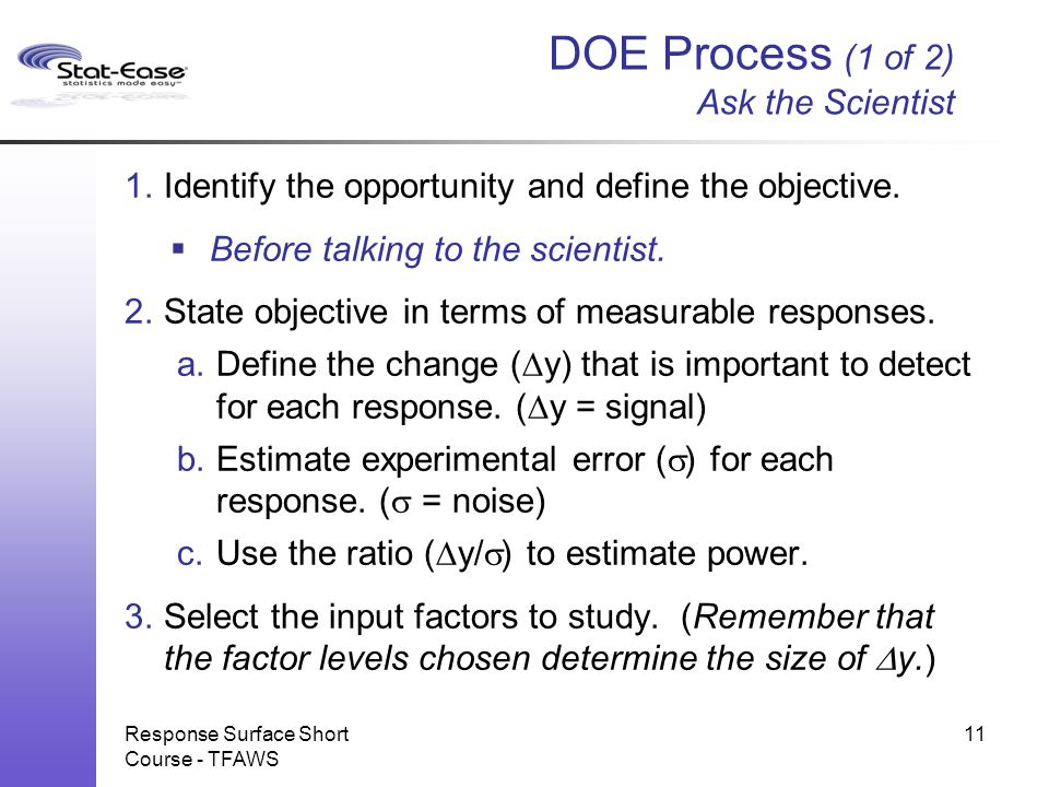 DOE Process (1 of 2) Ask the Scientist