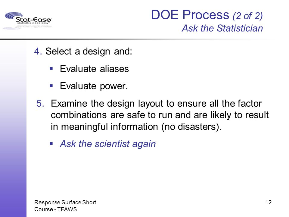 DOE Process (2 of 2) Ask the Statistician