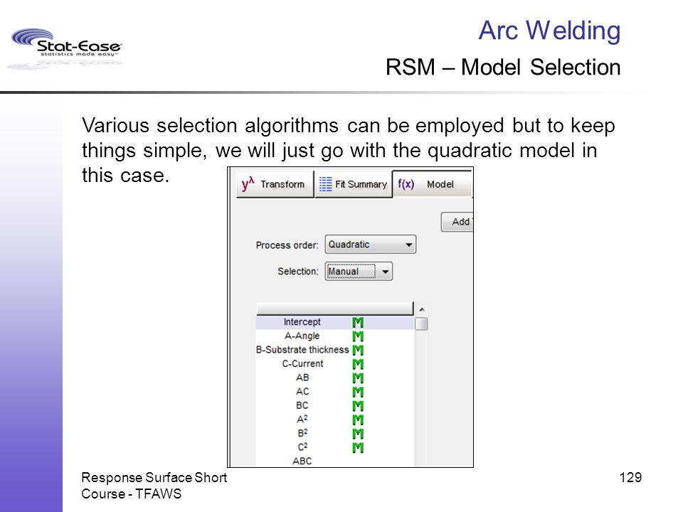Arc Welding RSM – Model Selection