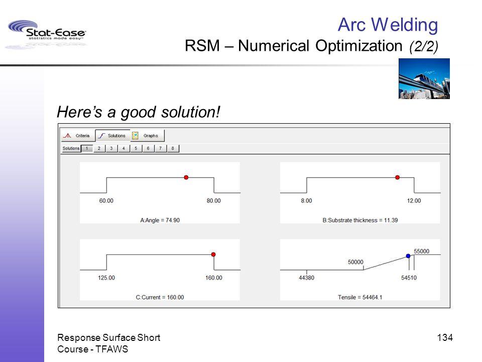 Arc Welding RSM – Numerical Optimization (2/2)