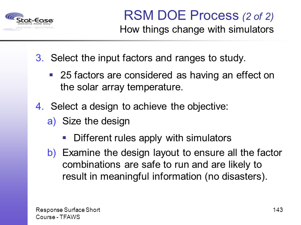 RSM DOE Process (2 of 2) How things change with simulators