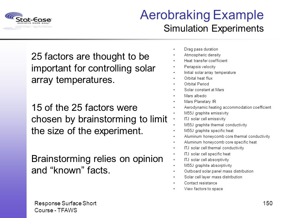 Aerobraking Example Simulation Experiments