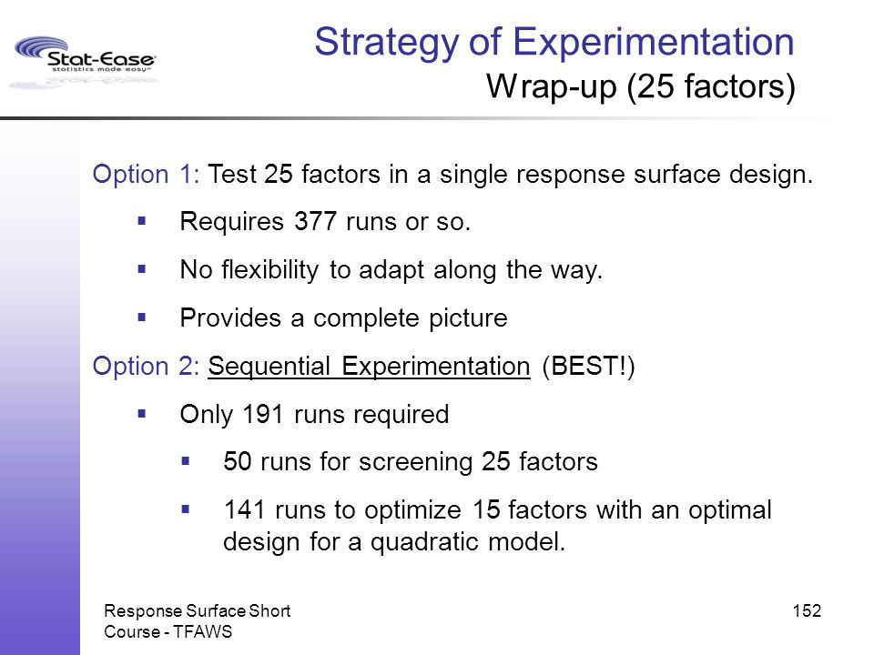 Strategy of Experimentation Wrap-up (25 factors)
