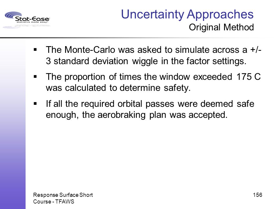 Uncertainty Approaches Original Method