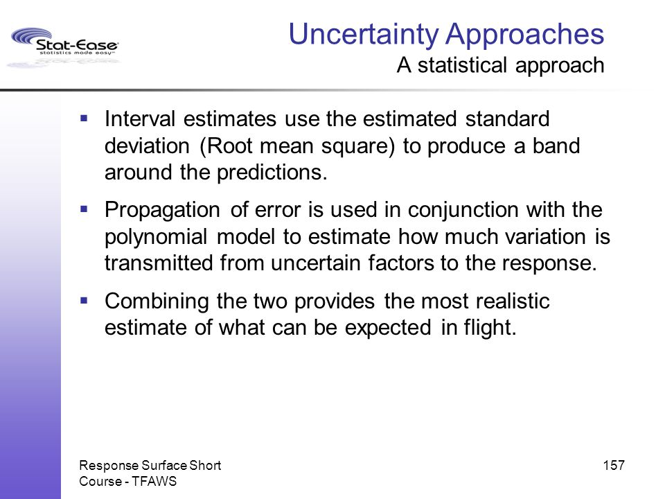 Uncertainty Approaches A statistical approach