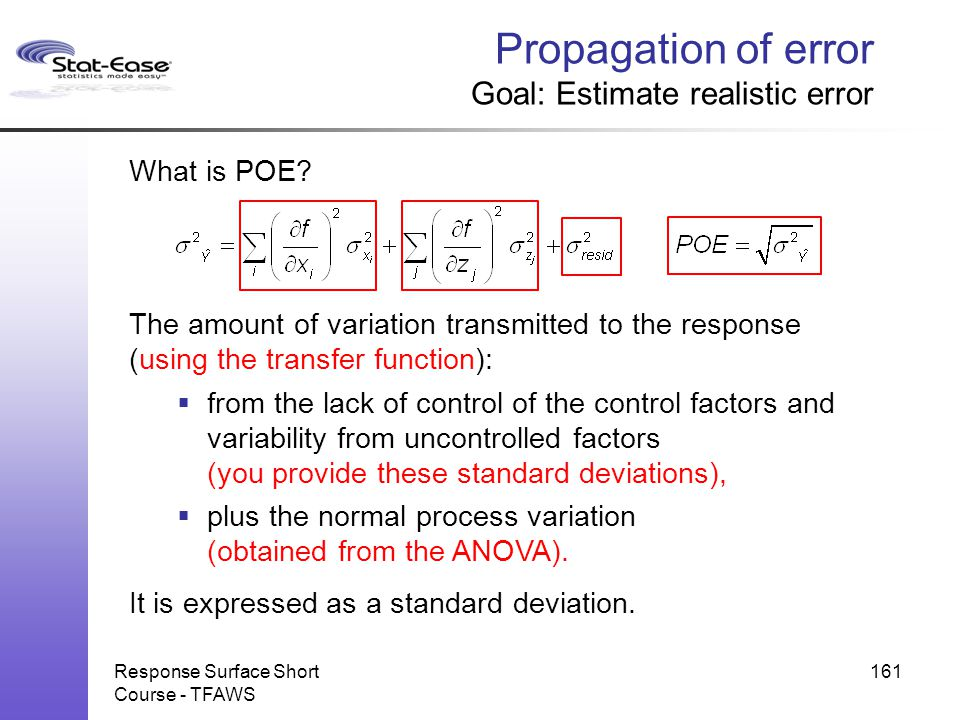 Propagation of error Goal: Estimate realistic error