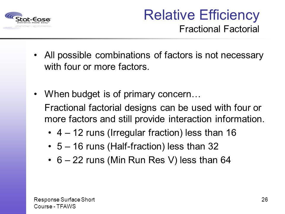 Relative Efficiency Fractional Factorial