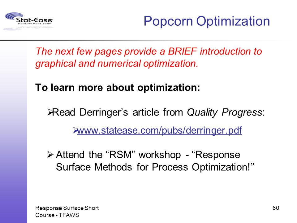 Popcorn Optimization Read Derringer's article from Quality Progress: