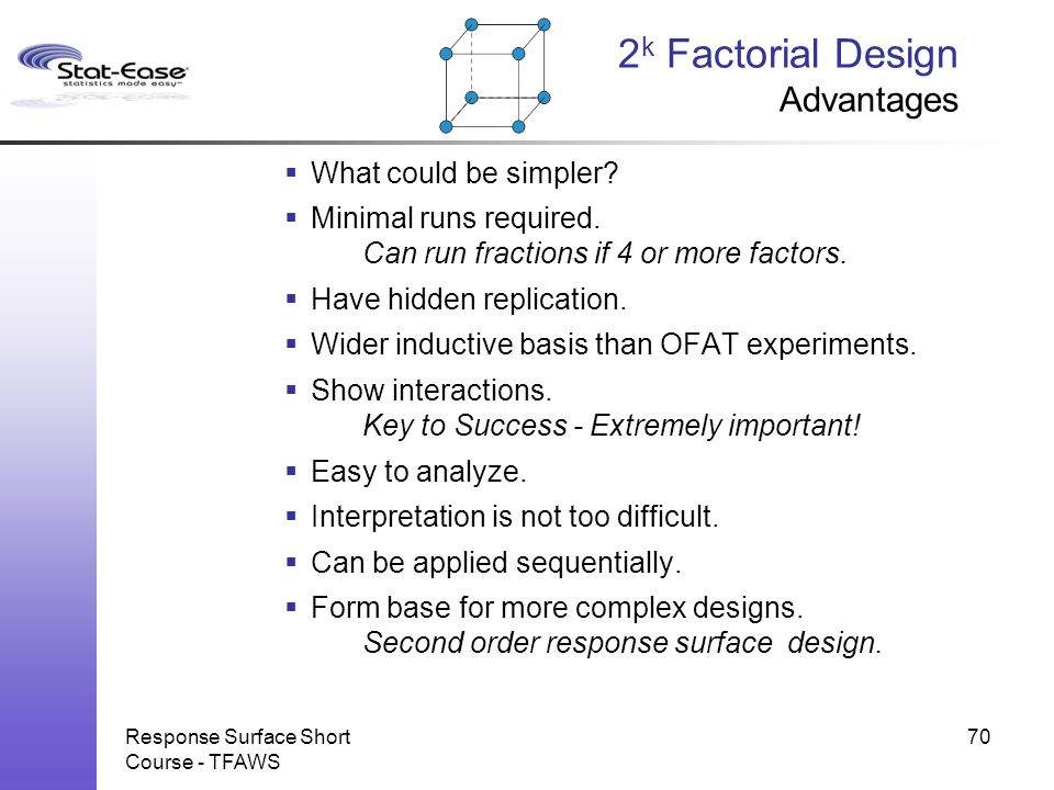 2k Factorial Design Advantages