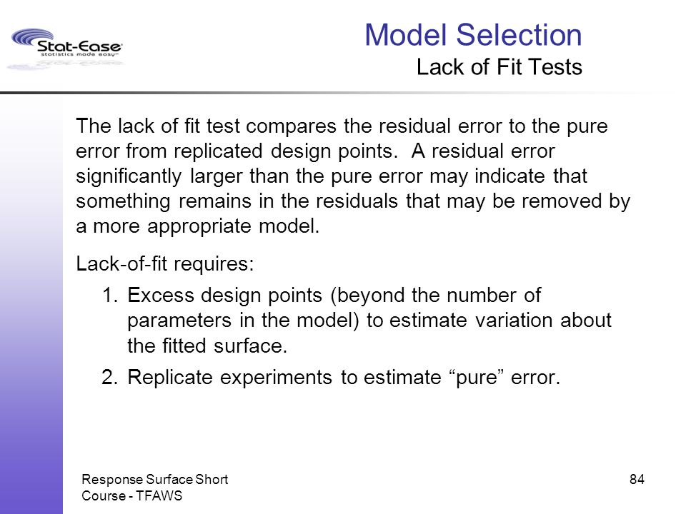 Model Selection Lack of Fit Tests
