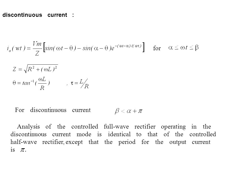 For discontinuous current