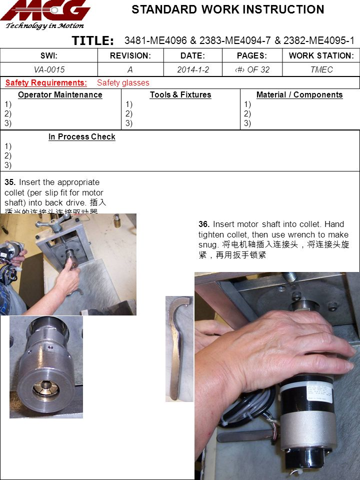 Title: Name Safety Requirements: Safety glasses. Operator Maintenance. 1) 2) 3) Tools & Fixtures.