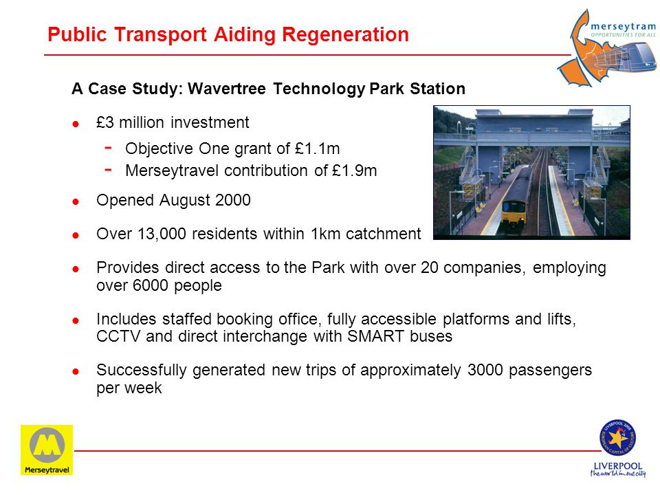 Public Transport Aiding Regeneration