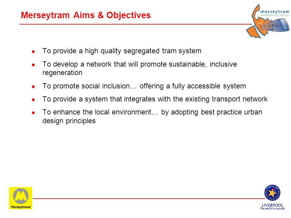 Merseytram Aims & Objectives