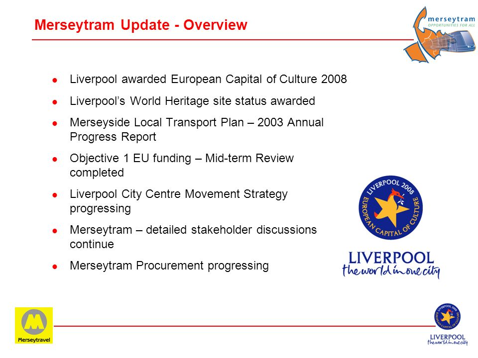 Merseytram Update - Overview