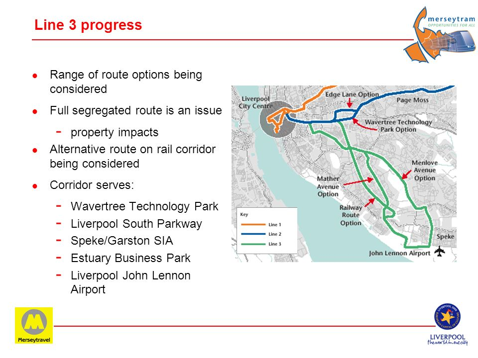 Line 3 progress Range of route options being considered