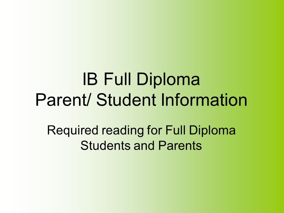 IB Full Diploma Parent/ Student Information