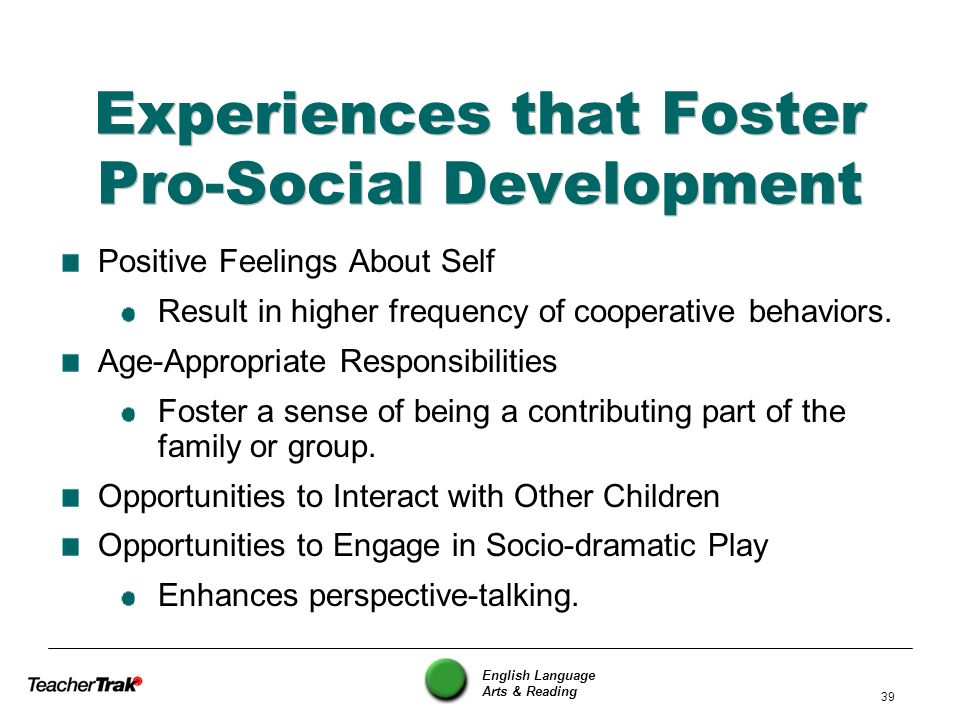 Experiences that Foster Pro-Social Development