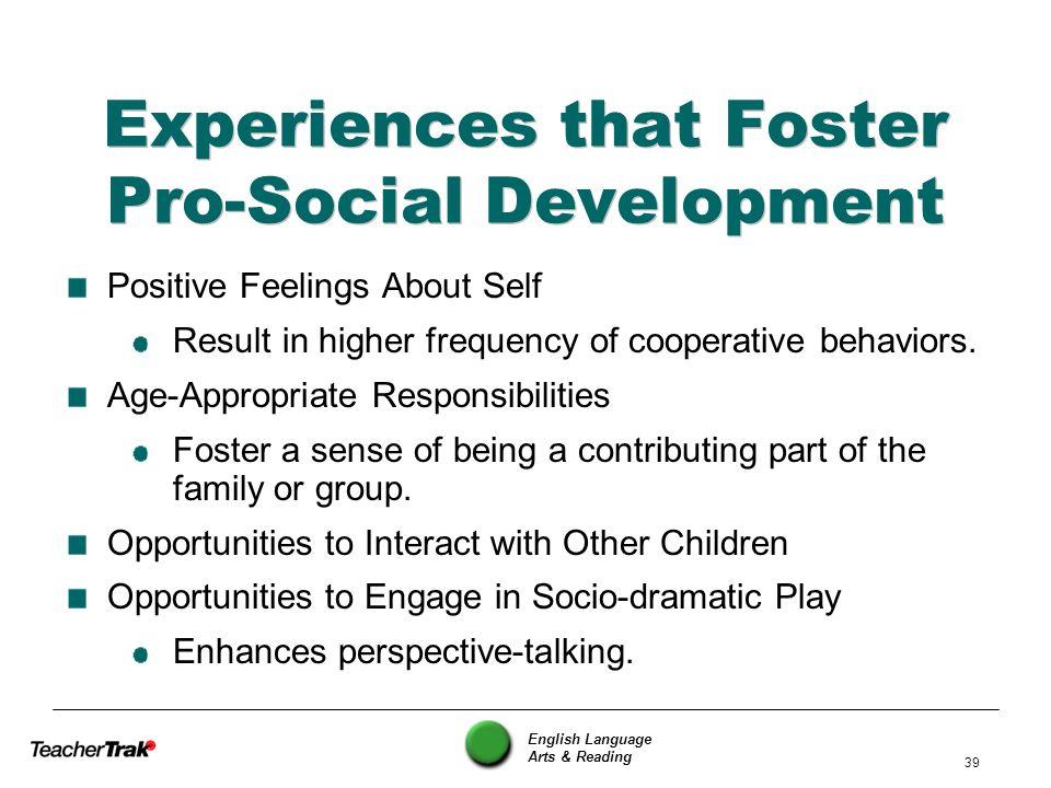 Experiences that Foster Pro-Social Development