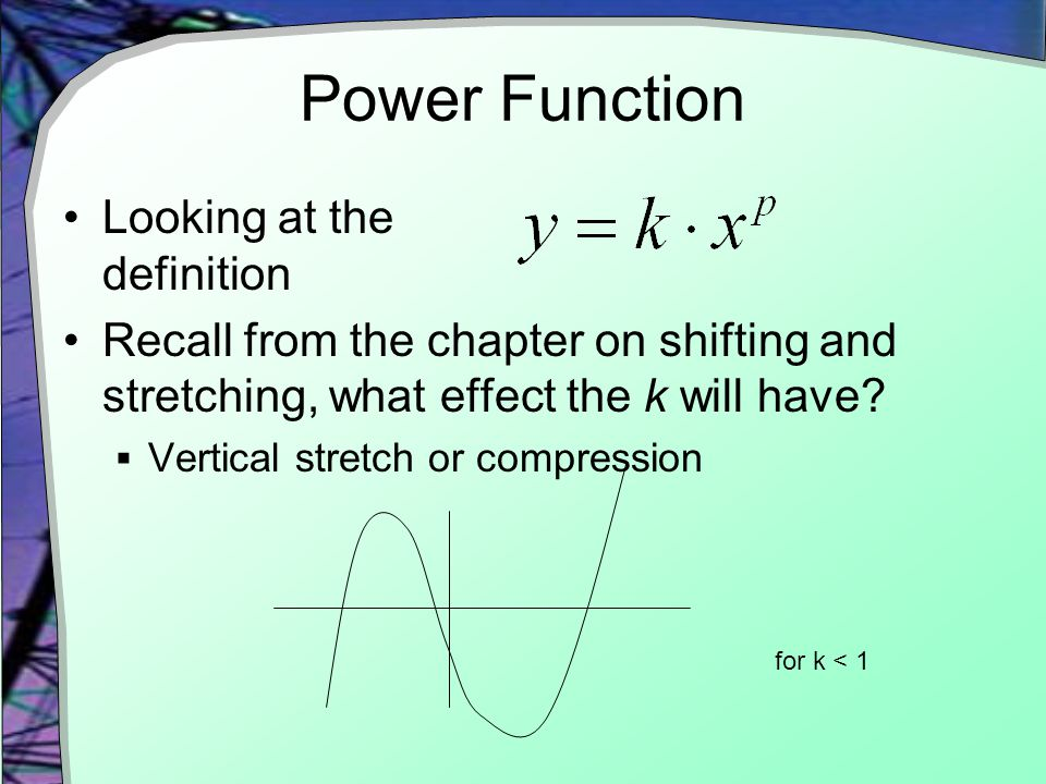 Power Function Looking at the definition