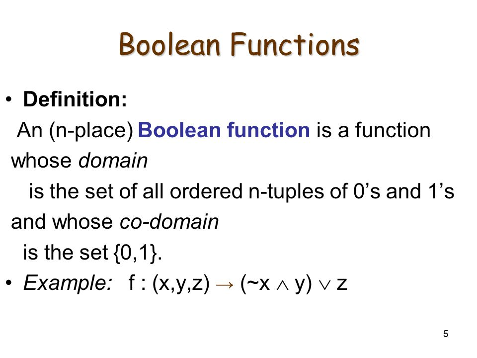 Boolean Functions Definition: