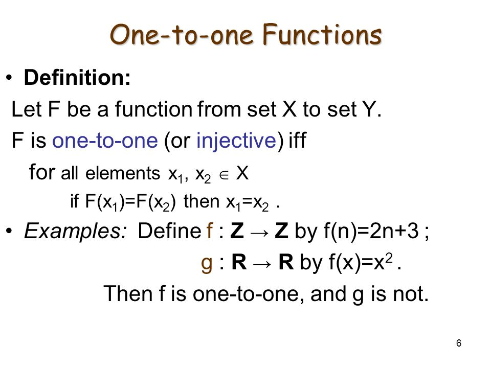 One-to-one Functions Definition: