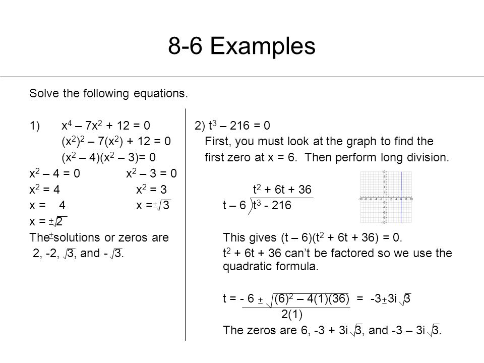 8-6 Examples Solve the following equations.