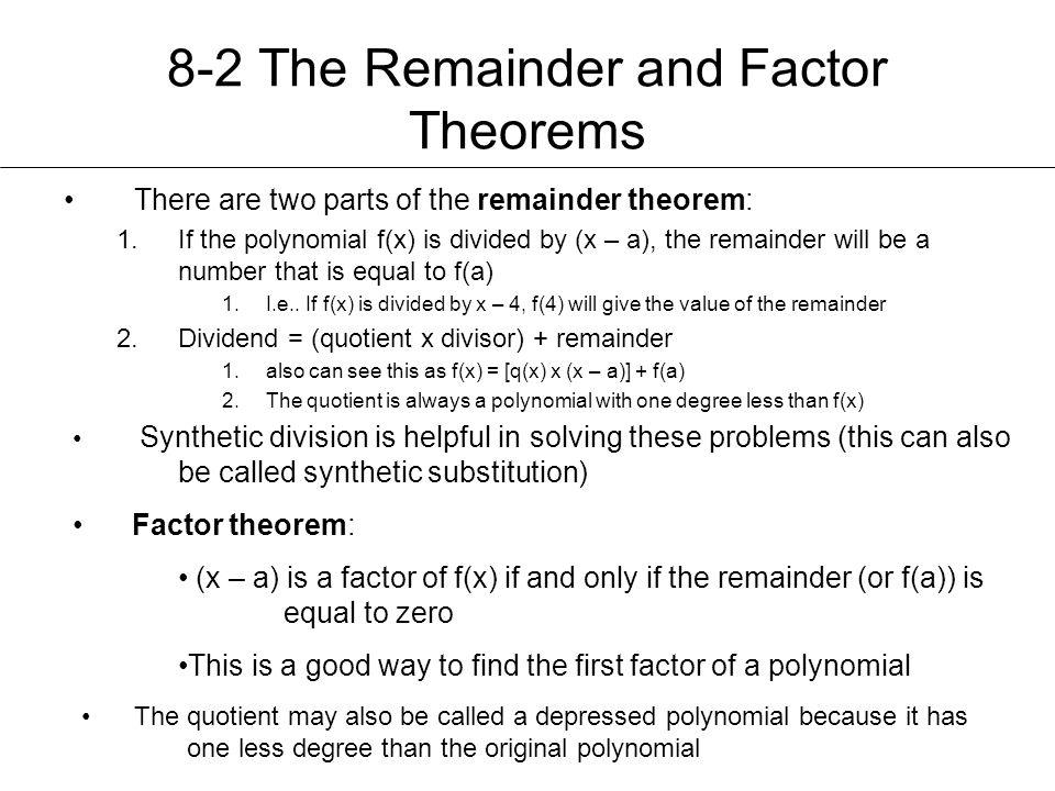 8-2 The Remainder and Factor Theorems