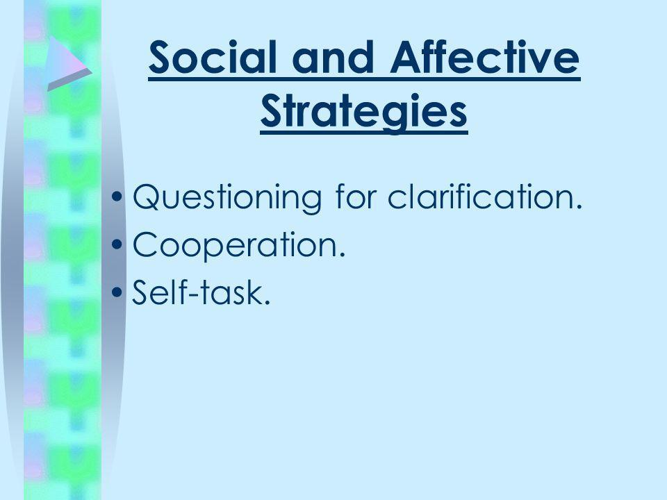 Social and Affective Strategies