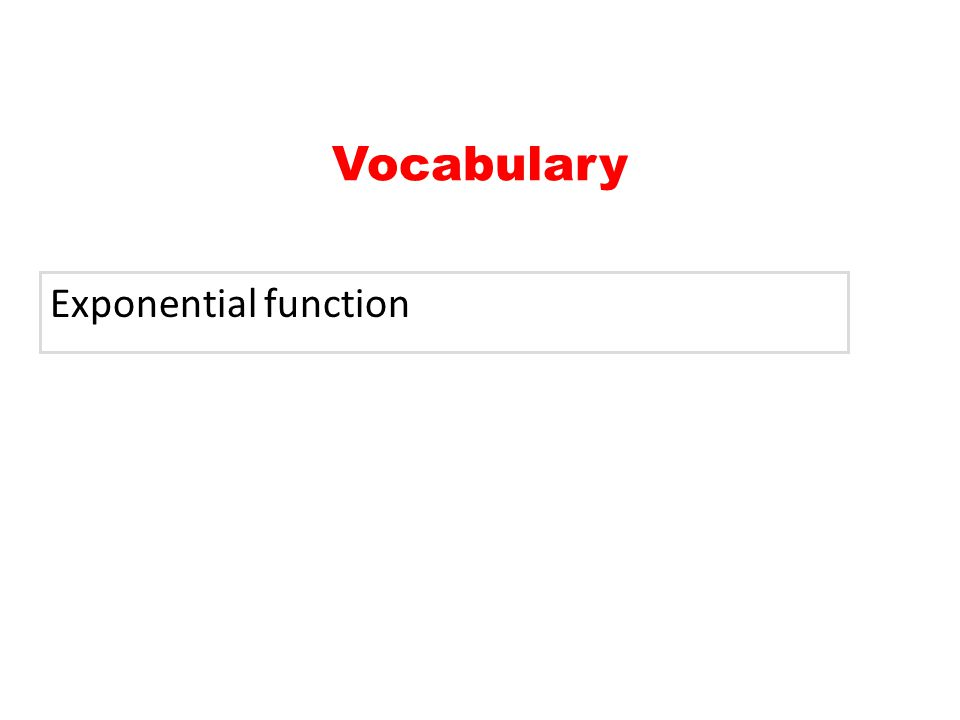 Vocabulary Exponential function