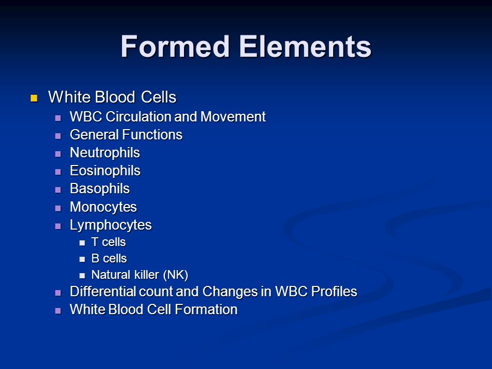 Formed Elements White Blood Cells WBC Circulation and Movement