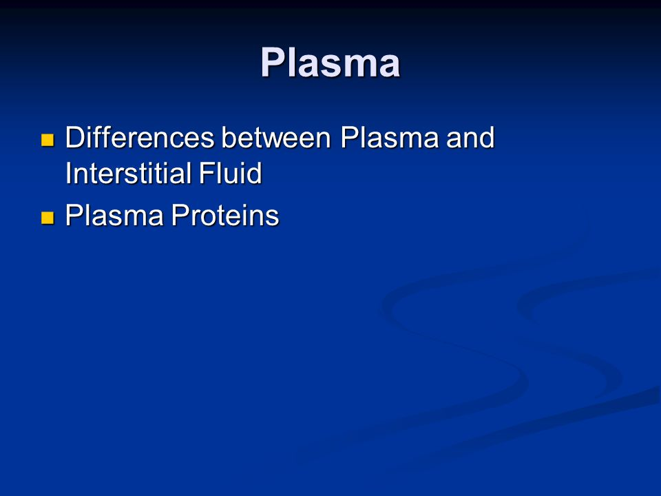 Plasma Differences between Plasma and Interstitial Fluid