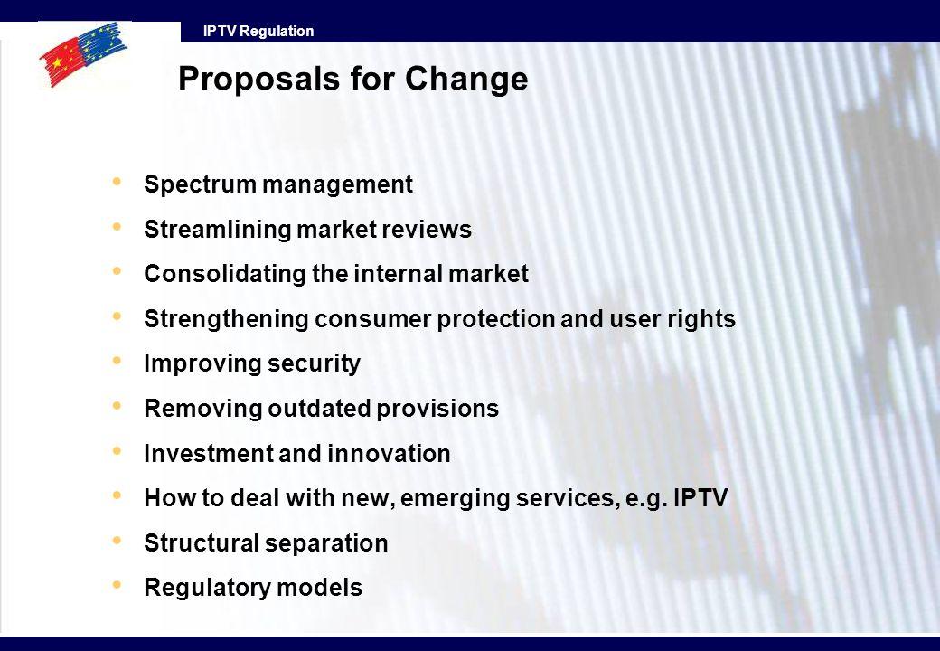Proposals for Change Spectrum management Streamlining market reviews