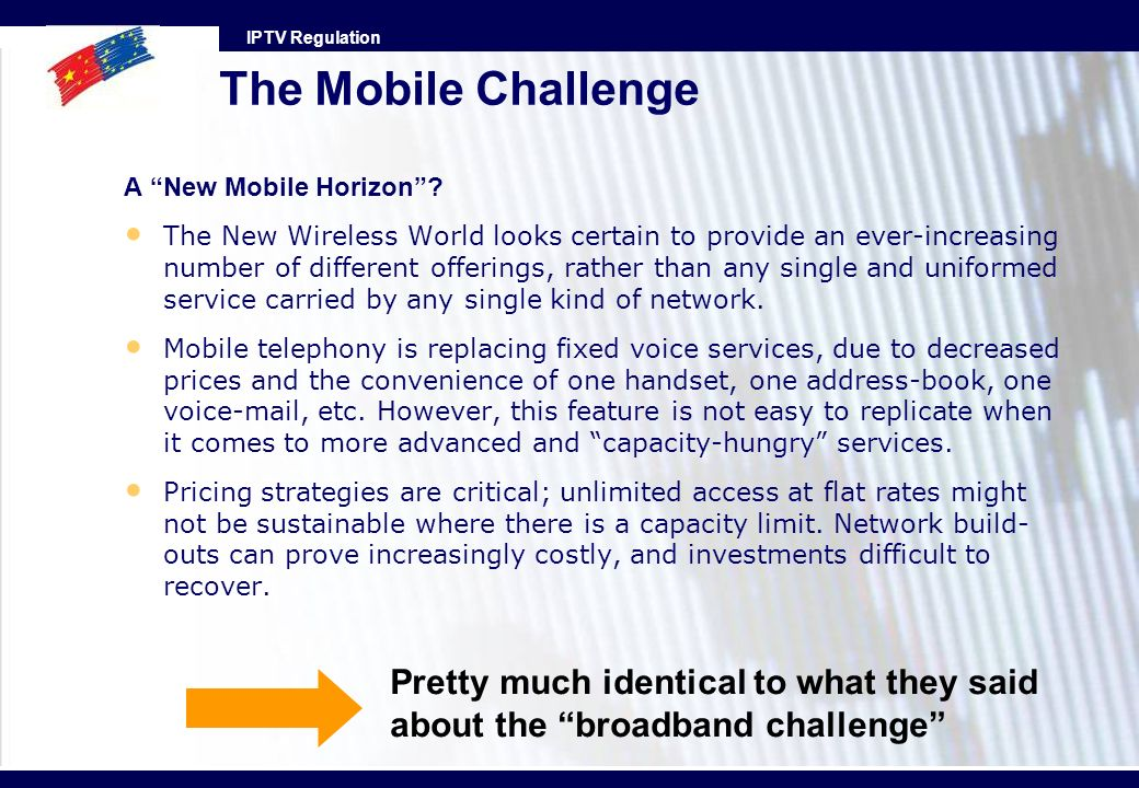The Mobile Challenge A New Mobile Horizon