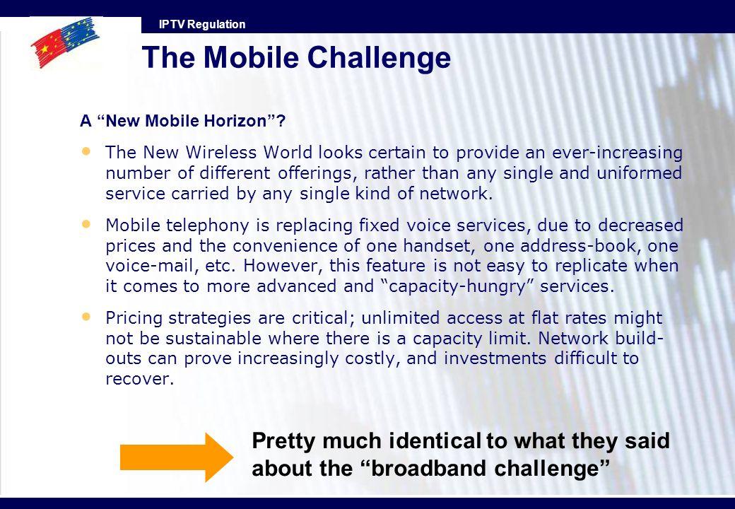 The Mobile Challenge A New Mobile Horizon