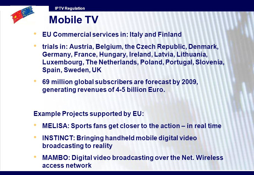 Mobile TV EU Commercial services in: Italy and Finland