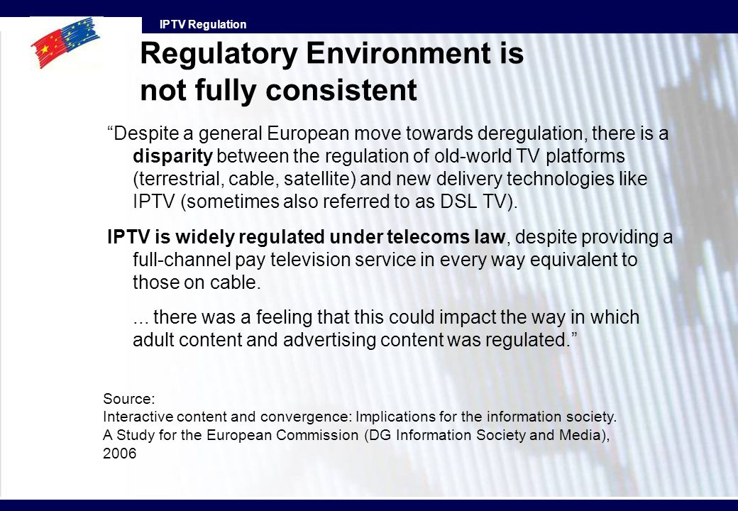 Regulatory Environment is not fully consistent