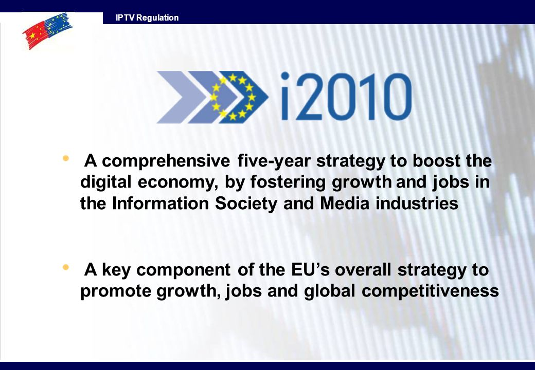 A comprehensive five-year strategy to boost the digital economy, by fostering growth and jobs in the Information Society and Media industries