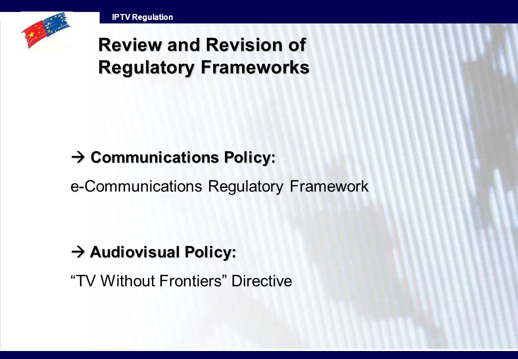 Review and Revision of Regulatory Frameworks