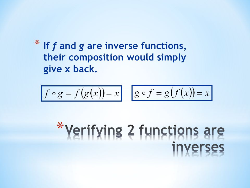 Verifying 2 functions are inverses