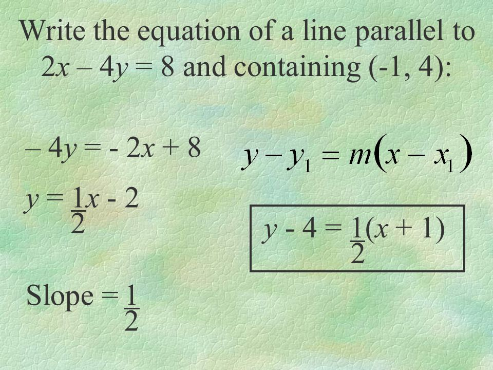 Write the equation of a line parallel to