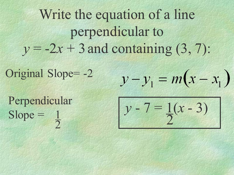 Write the equation of a line perpendicular to
