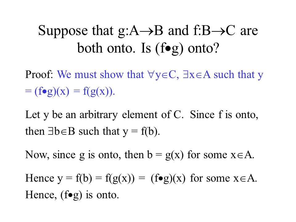 Suppose that g:AB and f:BC are both onto. Is (fg) onto