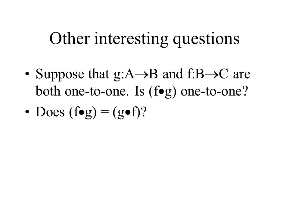 Other interesting questions