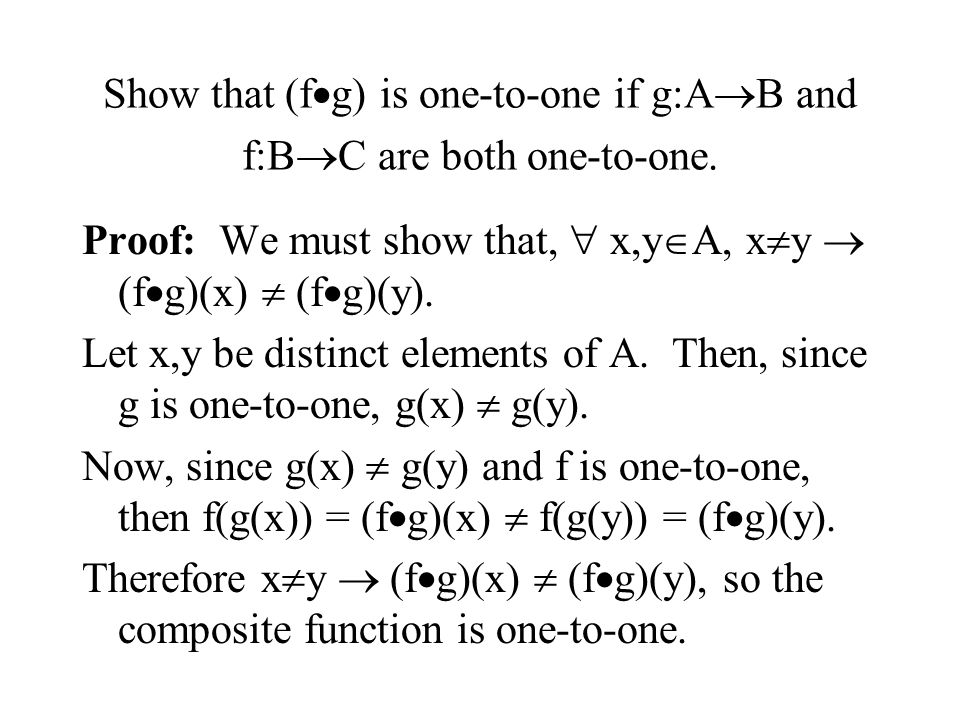 Show that (fg) is one-to-one if g:AB and f:BC are both one-to-one.